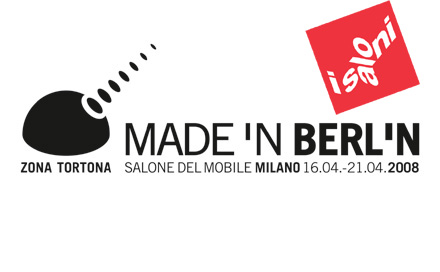 MADE IN BERLIN Berlin Design Dome Mailand iSaloni 2008